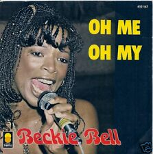45 TOURS--BECKIE BELL--OH ME OH MY--1980
