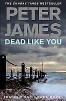 Dead Like You-Peter James, 9780330456791