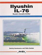 Ilyushin Il-76 - Russia's Versatile Airlifter (Soviet Military Transport)