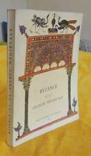 Byzance et la France médiévale Manuscrits à peintures du IIe au XVIe siècle