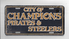 PITTBURGH STEELERS & PIRATES CITY OF CHAMPIONS METAL LICENSE PLATE - NEW