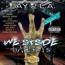Bay 2 L.A.: Westside Badboys [PA] * by Westside Badboys (CD, May-2011, B-dub)