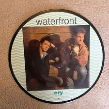 """7"""" PICTURE DISC  WATERFRONT  CRY 1989."""