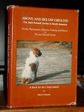 Above & Below Ground: The Jack Russell Terrier in North America, Stories History