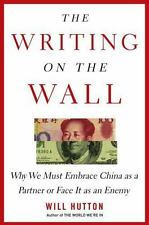 The Writing on the Wall: Why We Must Embrace China as a Partner or Face It as an