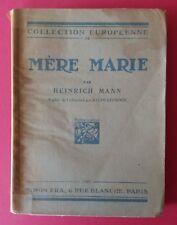 1927 / Edition originale / Heinrich MANN : Mère Marie. Exemplaire sur vélin