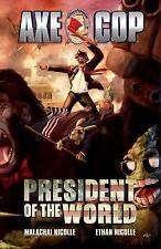 President of the World by Malachai Nicolle (2013, Paperback)