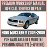*WORKSHOP MANUAL SERVICE & REPAIR GUIDE for FORD MUSTANG V 2004-2009 +WIRING