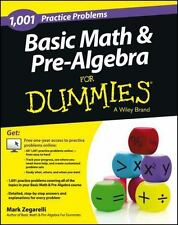 Basic Math and Pre-Algebra: 1,001 Practice Problems For Dummies + Free Online P