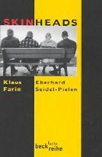 Skinheads von Farin, Klaus, Seidel-Pielen, Eberhard   Buch   Zustand gut