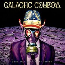 GALACTIC COWBOYS CD - LONG WAY BACK TO THE MOON (2017) - NEW UNOPENED - ROCK