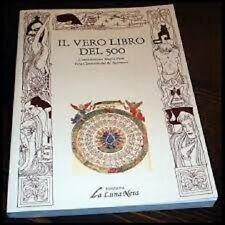 Il vero libro del 500 - Magia Nera, Re Salomone -La Luna Nera