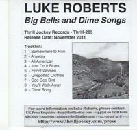 (DJ568) Luke Roberts, Big Bells & Dime Songs - 2011 DJ CD