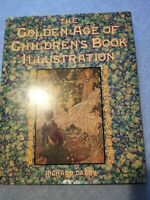 The Golden Age of Children's Book Illustration - NEW CONDITION!