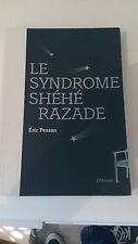 Eric Pessan - Le syndrome Shéhérazade