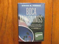"STEVEN M.  FORMAN  Signed  Book (""BOCA  MOURNINGS""-First  Edition 2010 Hardback)"