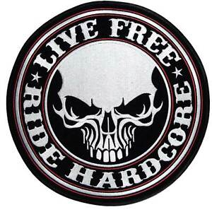 """Live Free - Ride Hardcore Patch 4"""" PPA5370 - Motorcycle bike biker embroidered"""