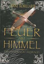 FEUER AM HIMMEL - Die Ritter vom Smaragd Band 1 - Anne Robillard BUCH - NEU