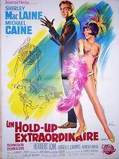 UN HOLD-UP EXTRAORDINAIRE ! michael caine shirley mac laine affiche cinema  1966