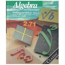 McDougal Littell Structure and Method: Algebra and Trigonometry Bk. 2 :...