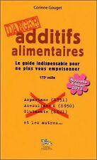 Additifs alimentaires Danger : Le guide indispensable pour... | Livre | état bon