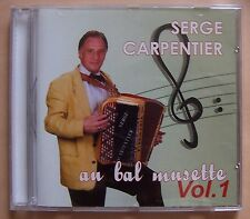 § C14- SERGE CARPENTIER - AU BAL MUSETTE VOL.1 - accordéon