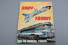 W950BABY TRAINS Train catalogue 1968  Ho 130 pages 27*21cm F auto avion bateau