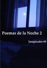 Poemas de la Noche (2) by Imaginador 69 (2014, Paperback)