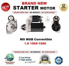 FOR MG MGB Convertible 1.8 1969-1980 STARTER MOTOR 1.1 kW 10 Teeth BRAND NEW