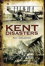Kent Disasters - SIGNED COPY