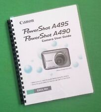 """Canon A490 A495 Power Shot Camera 132 Page LASER 8.5X11"""" Owners Manual Guide"""