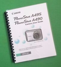 LASER PRINTED Canon A490 A495 Power Shot Camera 132 Page Owners Manual Guide