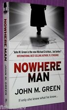 NOWHERE MAN John M Green, missing husband mystery, near new large paperback