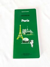 "Un guide du tourisme Michelin "" Paris "" ."