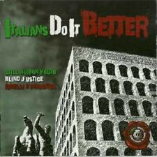 Still Burnin' Youth, Blind Justice , Ribelli D'Indastria - Italians Do It Better