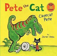 Pete the Cat: Cavecat Pete by James Dean (2015, Paperback)