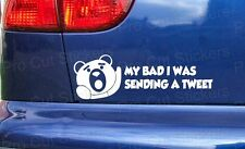 200mm (20cm) Ted My Bad Tweet Novelty Funny Rude Movie Car Sticker Decal Film