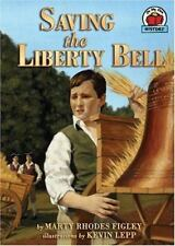 Saving the Liberty Bell (On My Own History), Figley, Mary Rhodes, Figley, Marty