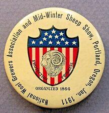 "1911 Portland Oregon NATIONAL WOOL GROWERS & SHEEP SHOW 1.75"" pinback button +"