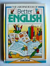 The Usborne Book of Better English by Robyn Gee, Carol Watson (Hardcover, 1983)