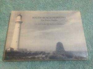 South Beach Pioneers - The Pearse Family By L. McConachy, J.B Morris Book