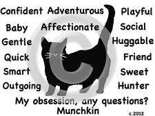 Munchkin Cat My Obsession, Any Questions? T-shirt Choice of size and color