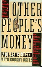 Other Peoples Money: The Inside Story of the S&L Mess by Paul Zane Pilzer