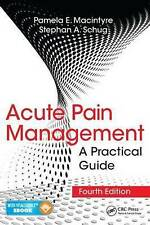 Acute Pain Management: A Practical Guide by Stephan A. Schug, Pamela E. Macintyre (Mixed media product, 2015)