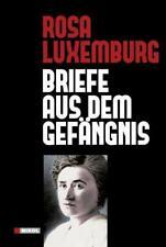 Briefe aus dem Gefängnis Rosa Luxemburg