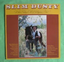 Slim Dusty Lp - Who's Riding Old Harlequin Now , excellent condition
