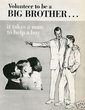 1970 Print Ad of Volunteer to be a Big Brother it takes a man to help a boy