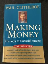 Making Money By Paul Clitheroe The Keys to Financial Success Year 2000 Edition
