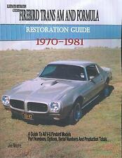 1970 71 72 73 74 75 76 77 78 79 80 81 FIREBIRD/TRANS AM RESTORATION GUIDE