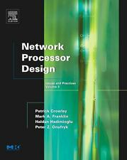 Network Processor Design, Volume 3: Issues and Practices, Volume 3-ExLibrary